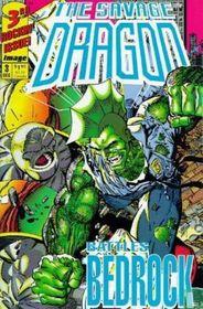 Savage Dragon Battles Bedrock