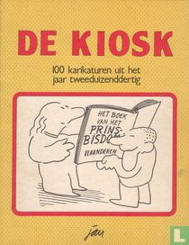 De kiosk - 100 karikaturen uit het jaar tweeduizenddertig