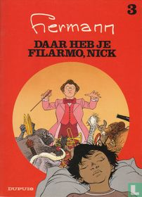 Daar heb je Filarmo, Nick