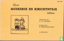 Hwet Mûskebiis en Kibichyntsje bilibben