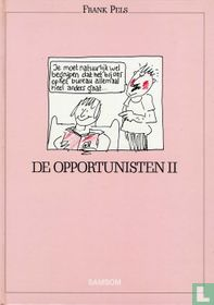 De opportunisten II