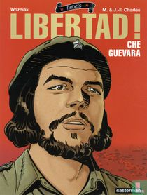 Libertad! - Che Guevara