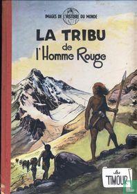 La tribu de l'homme rouge