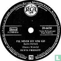 I'll Never Let You Go (Little Darlin')