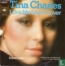 Love me like a lover