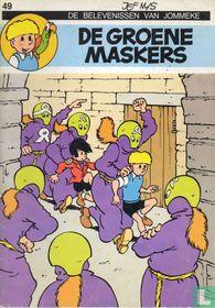 De groene maskers