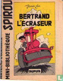 Bertrand l'ecraseur