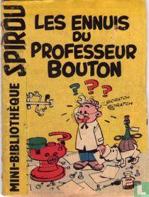 Les ennuis du professeur Bouton