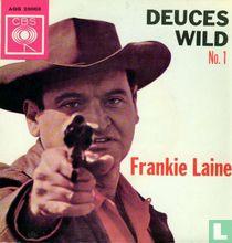 Deuces Wild N°1