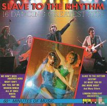 Slave to the Rhythm - 16 Dancing Greatest Hits